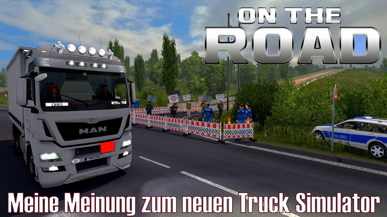 ets2 i on the road meine meinung zum neuen truck. Black Bedroom Furniture Sets. Home Design Ideas