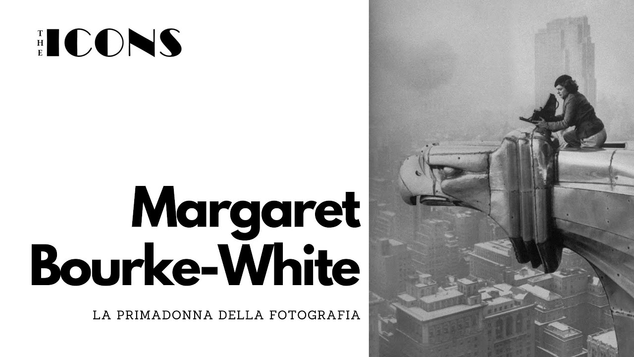 Margaret Bourke White, la primadonna della fotografia   The Icons 21   il  FotoStudio