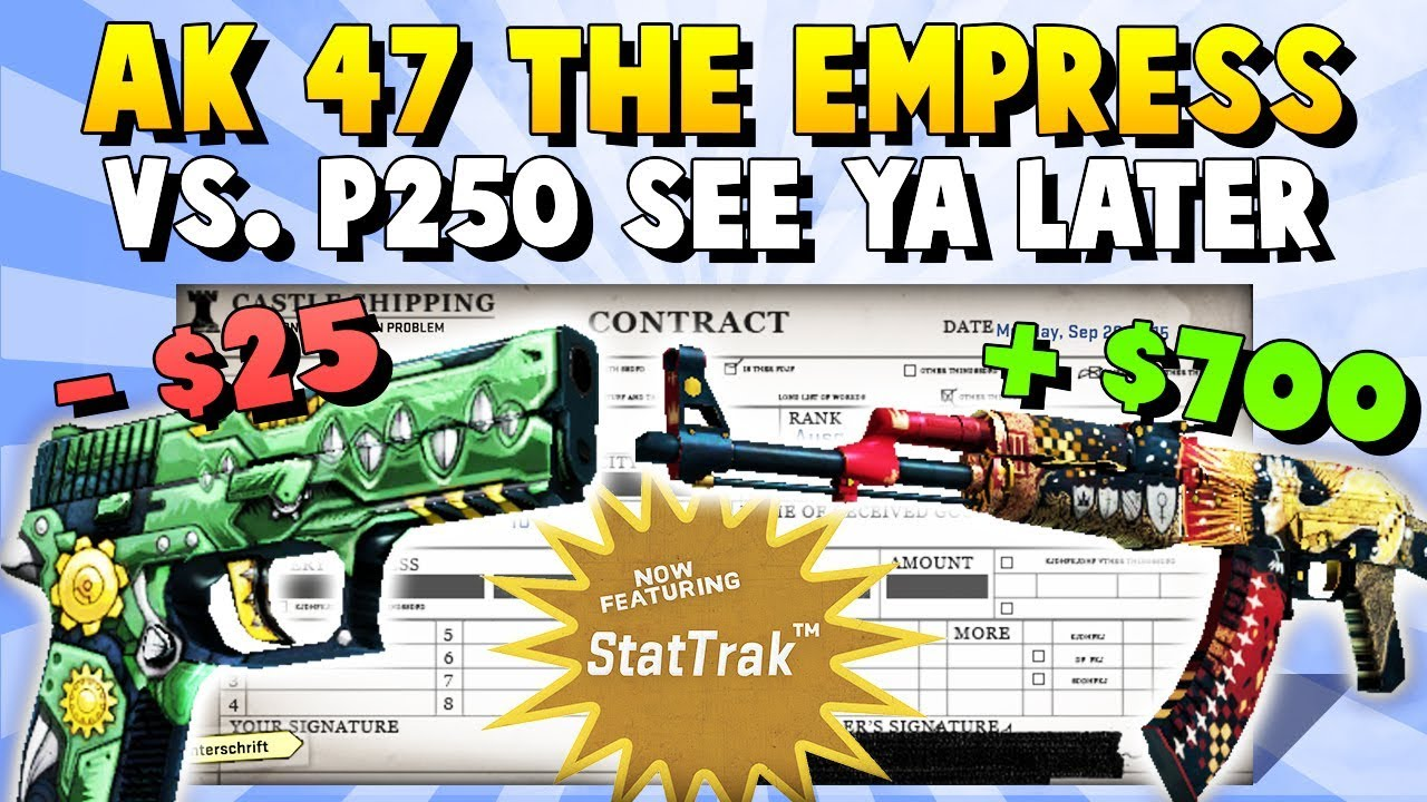 Cs Go Chance For 700 Profit Stattrak Ak 47 The Empress Vs P250