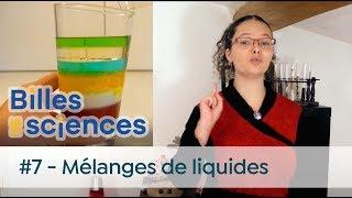 Billes de Sciences #7 : Tania Louis - Mélanges de liquides