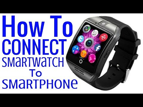 How To Pair DZ09, Q18, A1, GT08, U80 SmartPhone SmartWatch Smart Watch Phone Android iPhone