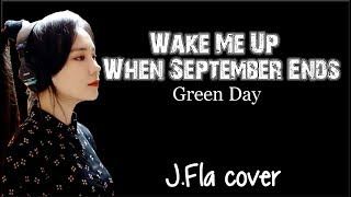 Lyrics: Green Day - Wake Me Up When September Ends (J.Fla cover)