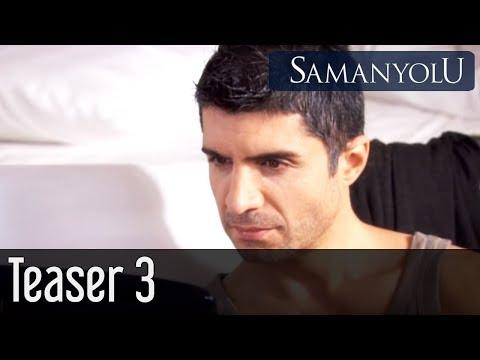 Samanyolu Teaser 3