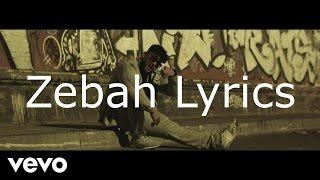 Zebah - Lyrics