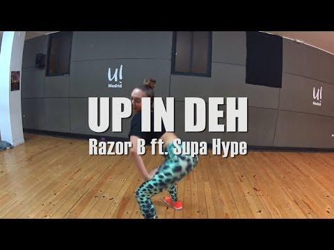 UP IN DEH - Razor B ft. Supa Hype | Yohanna Almagro AfroDancehall Choreography