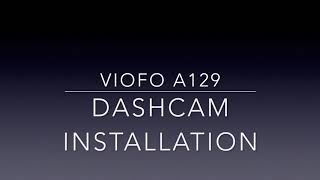 Viofo A129 Dashcam Unboxing/ How to install, Firmware update, Review