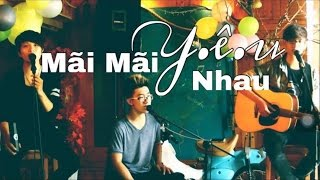 Y.Ê.U / Mãi Mãi Bên Nhau ( Min St.319 / Noo Phước Thịnh ) - KDH Band Acoustic Cover