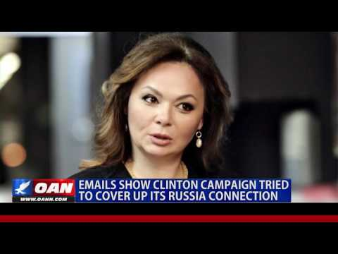 Emails: Clinton Campaign Tried to Cover Up Its Russia Connect