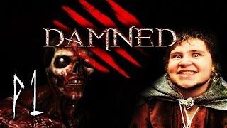 DAMNED (Horror) | Part 1 | Hobbits auf der Flucht!