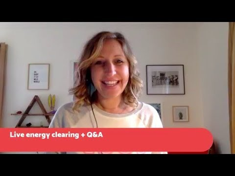 Clearing Negative Energy + Healing Q&A