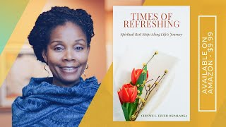 The  Devotional - Times of Refreshing: Spiritual Rest Stops Along Life's Journey is Here!