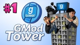 CAN WE GET A TOUR?!? - Gmod Tower w/Nova, Immortal & Kevin Ep.1