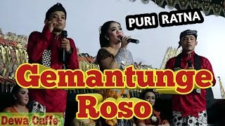 Puri Ratna ft percil.Cs ☆☆Gemantunge Roso