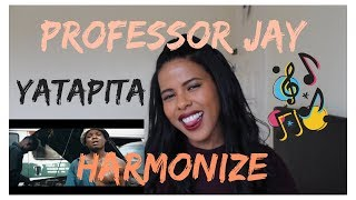 Professor Jay Feat #Harmonize - Yatapita | (***REACTION***)