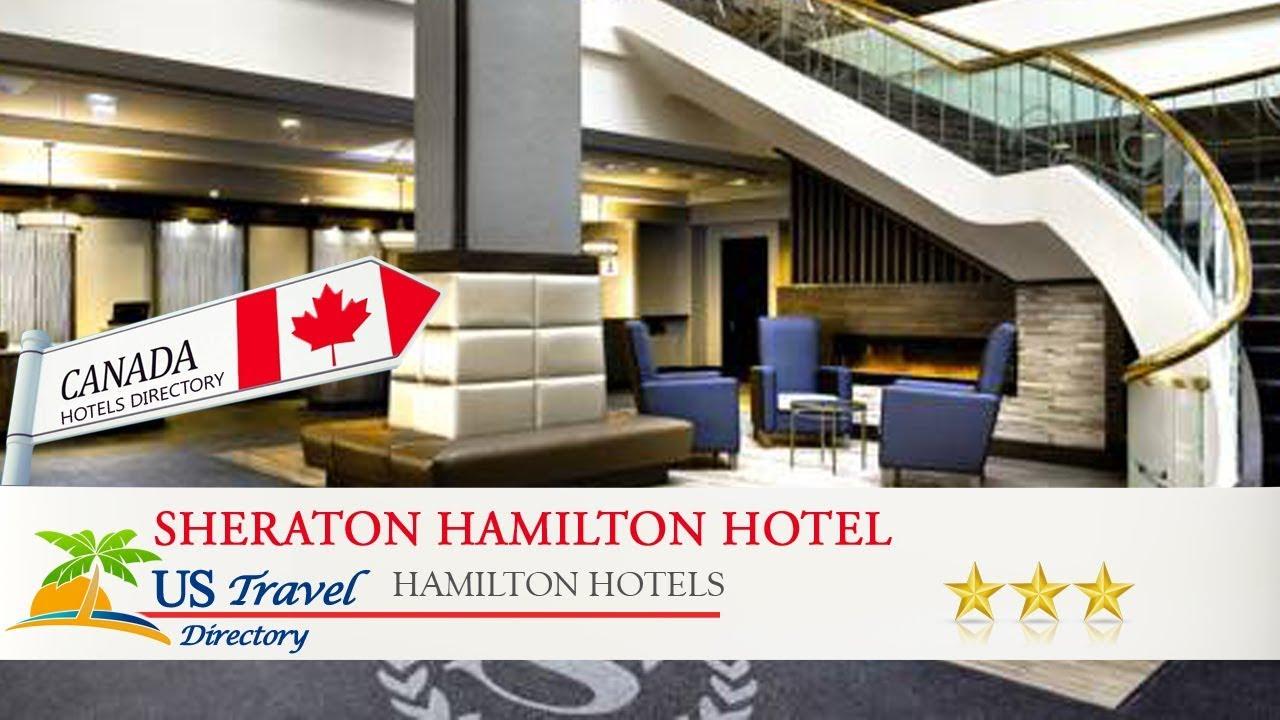 Sheraton Hamilton Hotel Hotels Canada