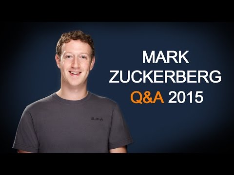 Q&A with Mark Zuckerberg 2015