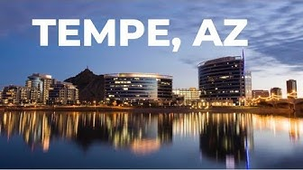 Tempe, Arizona (Top 5 Reasons to move to Tempe) - Living in Tempe