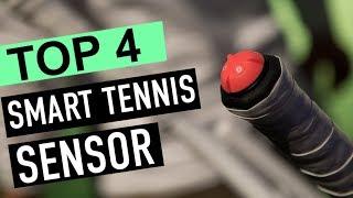 BEST 4: Smart Tennis Sensor 2018