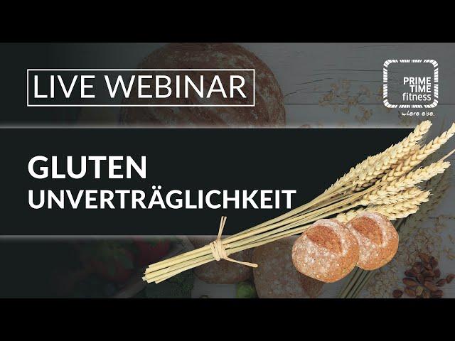 Gluten Unverträglichkeit (live Webinar)