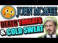 John Mcafee CANCELS His Keynote Speech