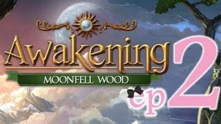 Awakening 2: Moonfell Wood - Ep2 - w/Wardfire