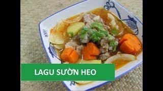 Cách nấu lagu sườn heo ngon | Món Việt