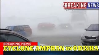 CYCLONE AMPHAN HITS CARS IN ODISHA 2020 .....BIGGEST SUPER CYCLONE EVER IN INDIA
