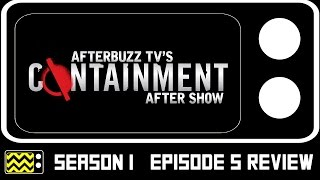 Containment Season 1 Episode 5 Review W/ Kristen Gutoskie | AfterBuzz TV