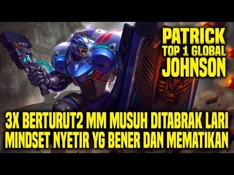Hal Yang Gw Pelajari Dari Top 1 Global JOHNSON PATRICK • Mobile Legends Indonesia