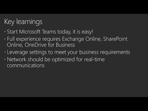 How to enable and configure Microsoft Teams for your users - BRK2294