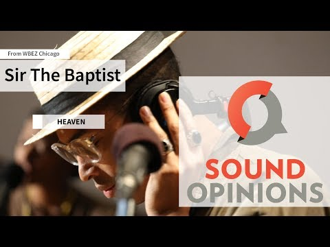 Sir The Baptist performs