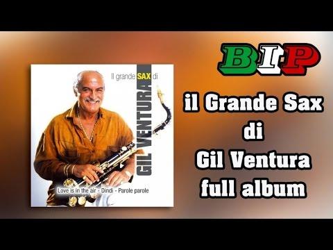Gil Ventura - Il Grande Sax Di Gil Ventura - Full Abum