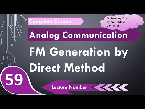 FM Generation by Direct Method in Analog Communication by Engineering Funda