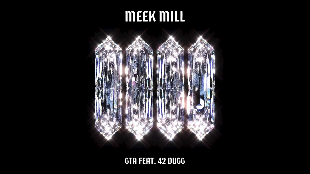 Meek Mill - GTA (feat. 42 Dugg) [Official Audio]