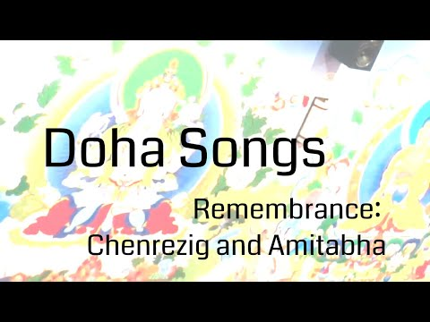 Doha Songs - Remembrance: Chenrezig and Amitabha