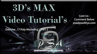 3ds MAX Video Tutorial Exercise 17 Poly Modeling Part 2 by Aditya Polisetti