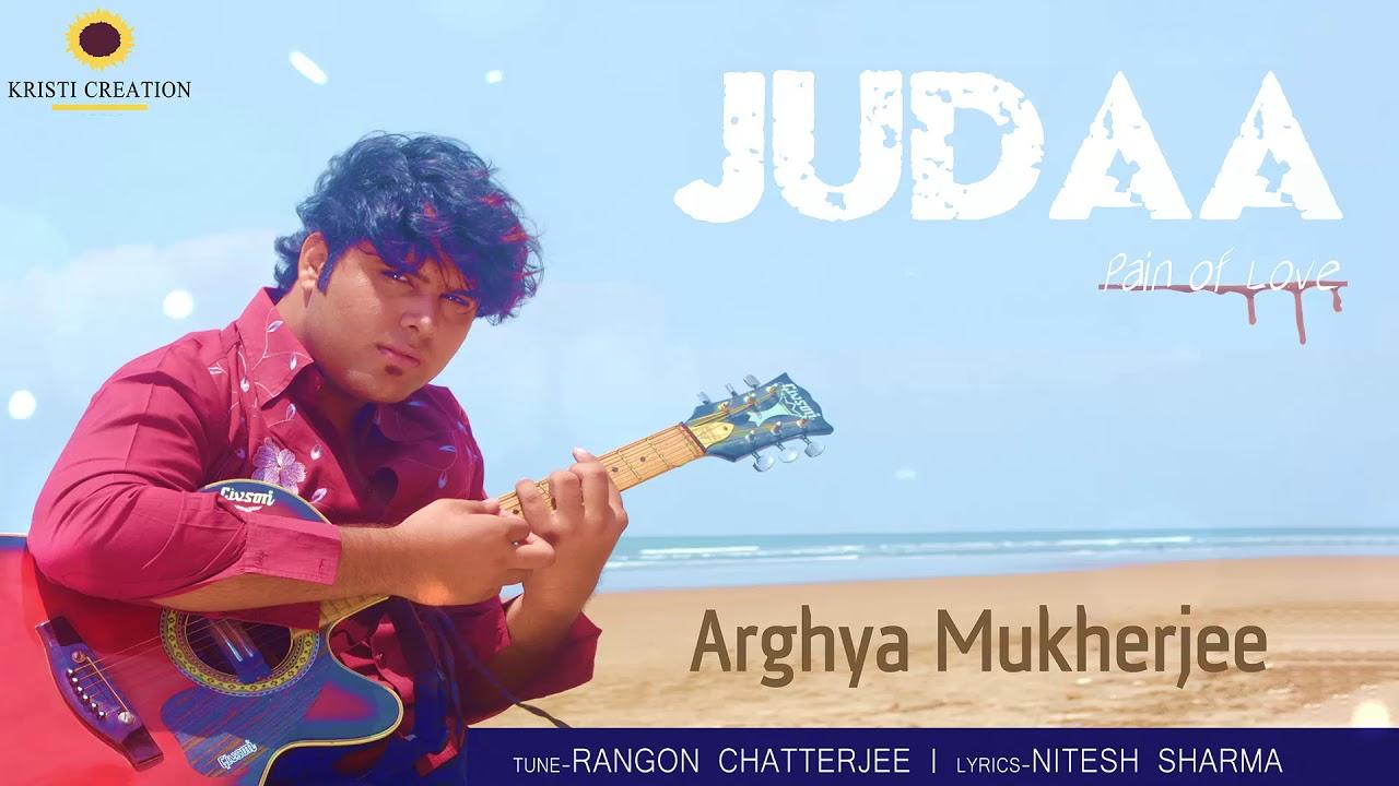 New Hindi Songs 2018 - Judaa (Full Audio) - Love Song 2018 - Arghya  Mukherjee