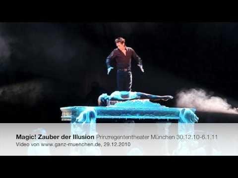 Magic! Zauber der Illusion im Prinzregententheater München 30.12.201006.01.2011