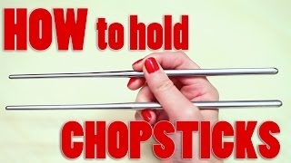 How to properly hold chopsticks!