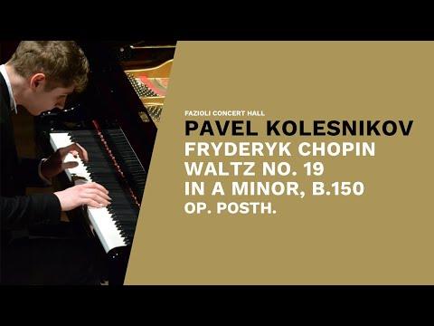 Pavel Kolesnikov: F. Chopin, Waltz n.19 in la minore, op. post.