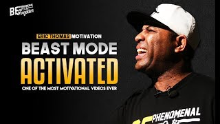 Eric Thomas – BEAST MODE ACTIVATED (Eric Thomas Motivation)