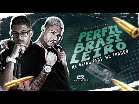 MC REINO FEAT. MC TORUGO - PERFIL BRASILEIRO