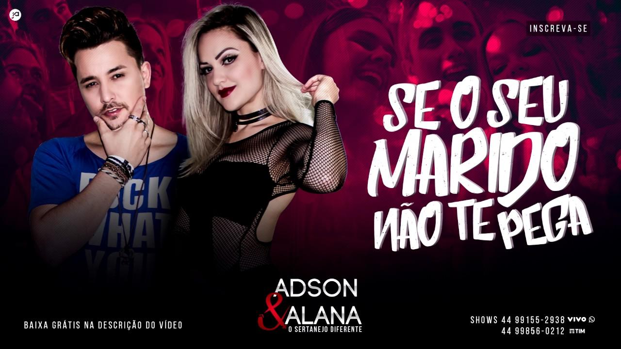 Adson E Alana Se O Seu Marido Nao Te Pega Audio Cd