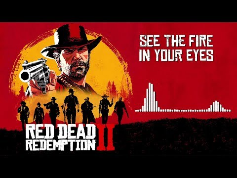 Red Dead Redemption 2 Official Soundtrack - See The Fire In Your Eyes | HD (With Visualizer)