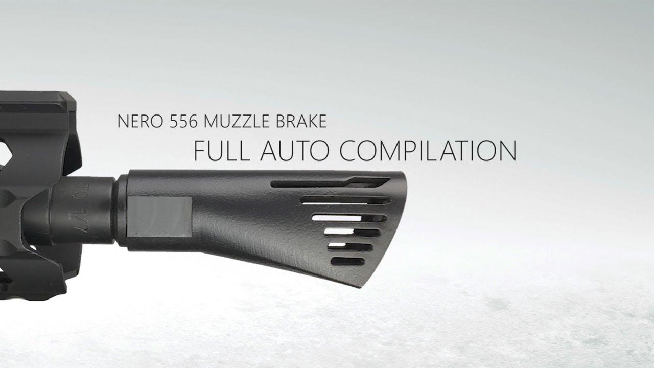 [AR-15 Muzzle Brake] NERO 556 - Full Auto Compilation