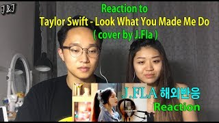 Reaction to J.FLA (Taylor Swift - Look What You Made Me Do)