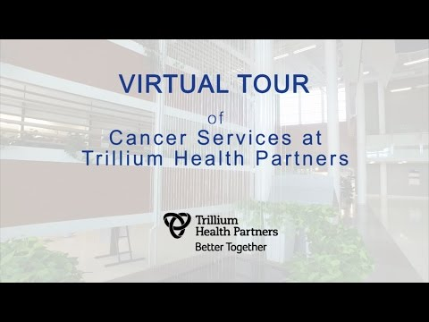 Intro - Tour of the Cancer Services provided at Trillium Health Partners