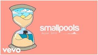 Smallpools - Million Bucks