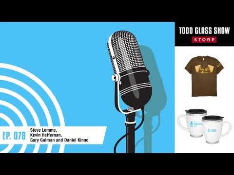Steve Lemme, Kevin Heffernan, Gary Gulman and Daniel Kinno - 078   The Todd Glass Show