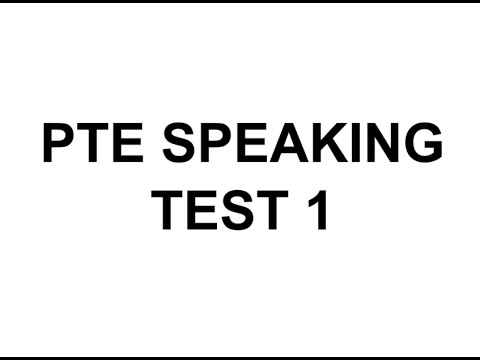 PTE Speaking test 1